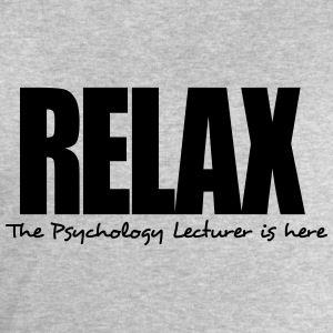 relax the psychology lecturer is here - Men's Sweatshirt by Stanley & Stella
