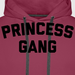 Princess Gang Funny Quote  T-shirts - Mannen Premium hoodie
