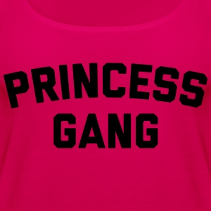 Princess Gang Funny Quote  Koszulki - Tank top damski Premium