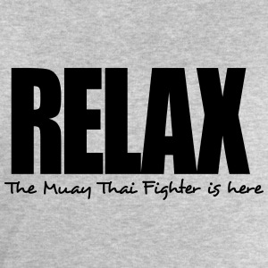 relax the muay thai fighter is here - Men's Sweatshirt by Stanley & Stella