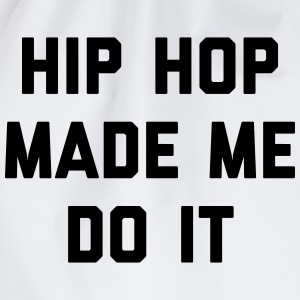 Hip Hop Do It Music Quote T-shirts - Sportstaske