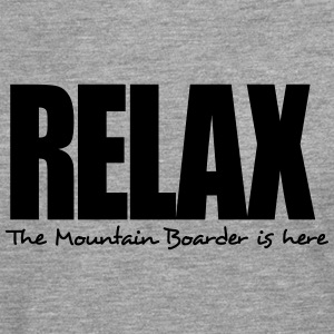 relax the mountain boarder is here - Men's Premium Longsleeve Shirt