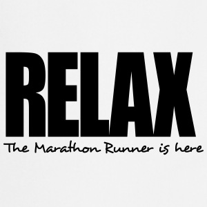 relax the marathon runner is here - Cooking Apron