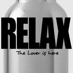 relax the lover is here - Water Bottle