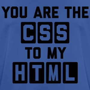 CSS To My HTML Funny Quote Pullover & Hoodies - Männer T-Shirt atmungsaktiv