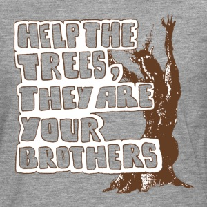 Help the trees they are your brothers - Männer Premium Langarmshirt