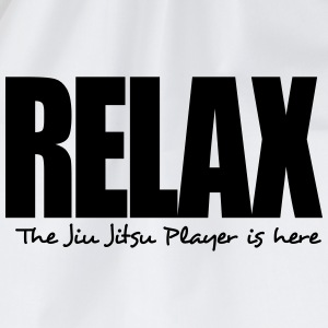 relax the jiu jitsu player is here - Drawstring Bag