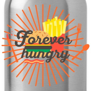Forever hungry, hungry, greedy, out to eat Long Sleeve Shirts - Water Bottle