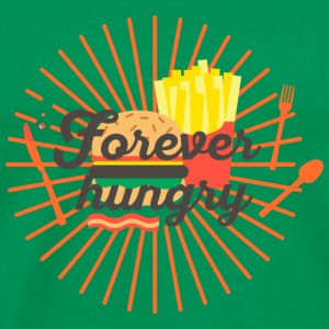 Forever hungry, hungry, greedy, out to eat Bags & Backpacks - Men's Premium T-Shirt