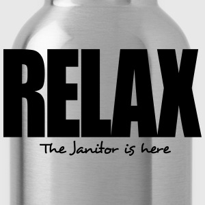 relax the janitor is here - Water Bottle