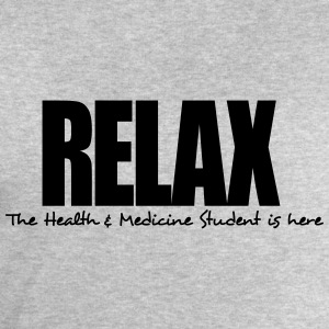 relax the health  medicine student is he - Men's Sweatshirt by Stanley & Stella