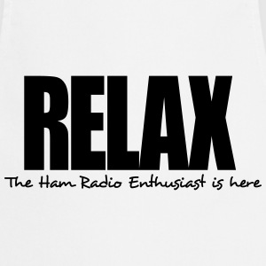 relax the ham radio enthusiast is here - Cooking Apron