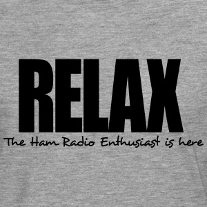 relax the ham radio enthusiast is here - Men's Premium Longsleeve Shirt