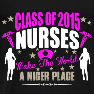 Class 2015 NURSES make the World better Pullover & Hoodies - Männer Premium T-Shirt