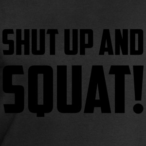 SHUT UP AND SQUAT! T-Shirts - Männer Sweatshirt von Stanley & Stella