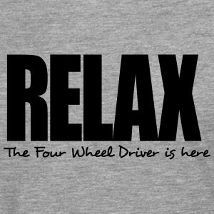 relax the four wheel driver is here - Men's Premium Longsleeve Shirt