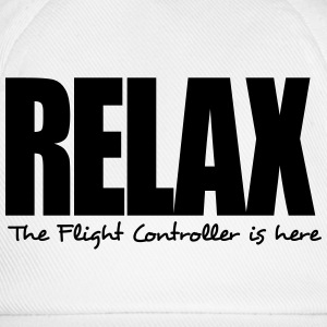 relax the flight controller is here - Baseball Cap