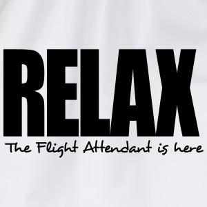 relax the flight attendant is here - Drawstring Bag