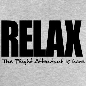 relax the flight attendant is here - Men's Sweatshirt by Stanley & Stella