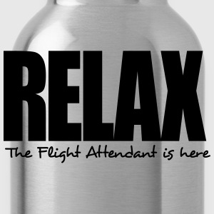 relax the flight attendant is here - Water Bottle