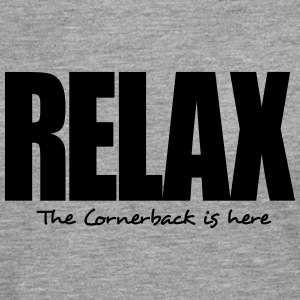 relax the cornerback is here - Men's Premium Longsleeve Shirt