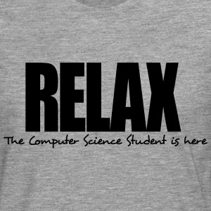relax the computer science student is he - Men's Premium Longsleeve Shirt
