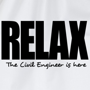 relax the civil engineer is here - Drawstring Bag