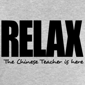 relax the chinese teacher is here - Men's Sweatshirt by Stanley & Stella