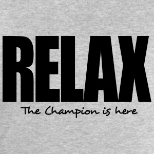 relax the champion is here - Men's Sweatshirt by Stanley & Stella