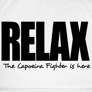 relax the capoeira fighter is here - Baseball Cap