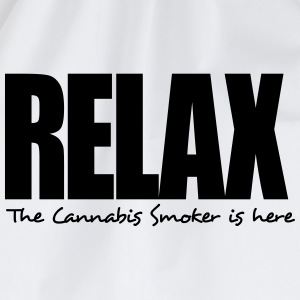 relax the cannabis smoker is here - Drawstring Bag