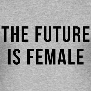 Future Is Female Quote Sudaderas - Camiseta ajustada hombre