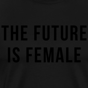 Future Is Female Quote Gensere - Premium T-skjorte for menn