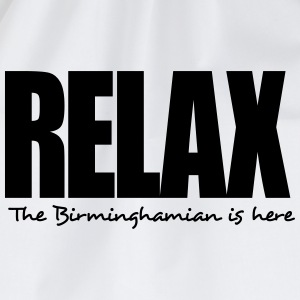 relax the birminghamian is here - Drawstring Bag