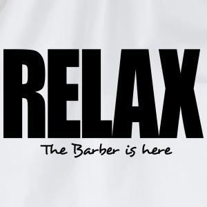 relax the barber is here - Drawstring Bag