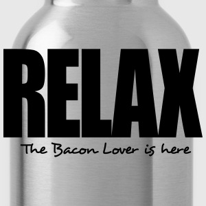 relax the bacon lover is here - Water Bottle
