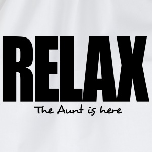 relax the aunt is here - Drawstring Bag