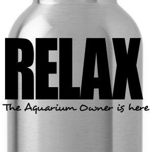 relax the aquarium owner is here - Water Bottle
