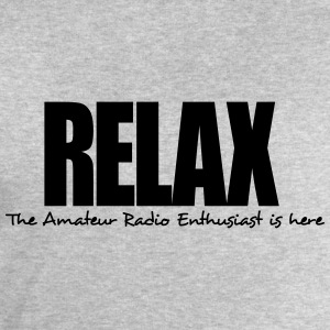 relax the amateur radio enthusiast is he - Men's Sweatshirt by Stanley & Stella
