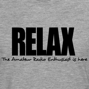 relax the amateur radio enthusiast is he - Men's Premium Longsleeve Shirt