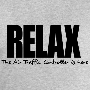 relax the air traffic controller is here - Men's Sweatshirt by Stanley & Stella
