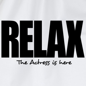 relax the actress is here - Drawstring Bag
