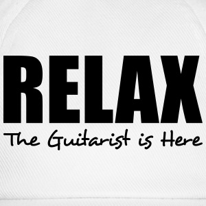 relax the guitarist is here - Baseball Cap