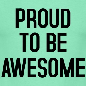 Proud to be awesome typo black - Männer T-Shirt