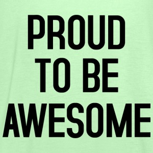 Proud to be awesome typo black - Frauen Tank Top von Bella