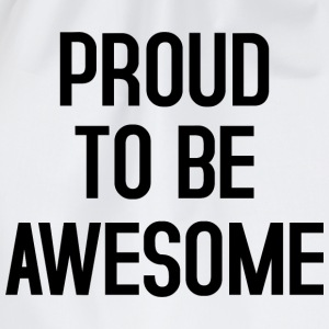 Proud to be awesome typo black - Turnbeutel