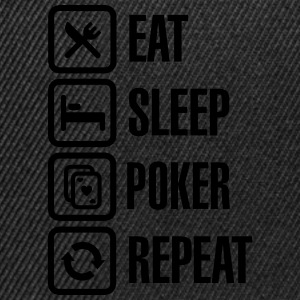 Eat - sleep - poker - repeat Magliette - Snapback Cap