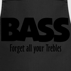 BASS forget all your Trebles T-Shirts - Cooking Apron