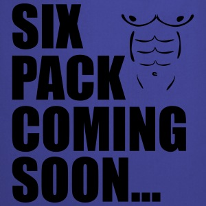 Six Pack Coming Soon ... - Cooking Apron