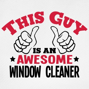 this guy is an awesome window cleaner 2c - Baseball Cap
